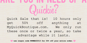 Need a Quickie?